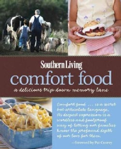 Southern Living Comfort Food: A Delicious Trip Down Memory Lane (Paperback)