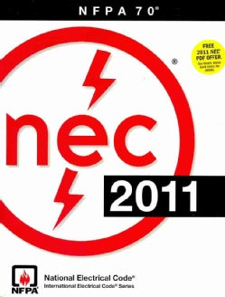 NEC 2011: National Electrical Code 2011/ Nfpa 70 (Paperback)
