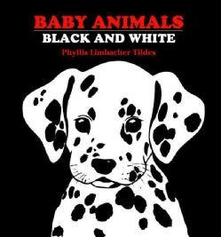 Baby Animals Black and White: Black and White (Hardcover)