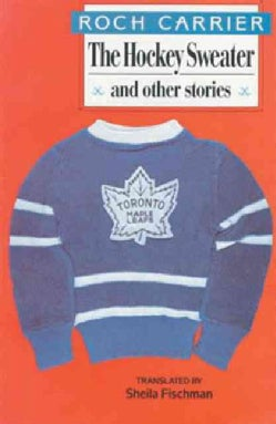 Hockey Sweater and Other Stories (Paperback)