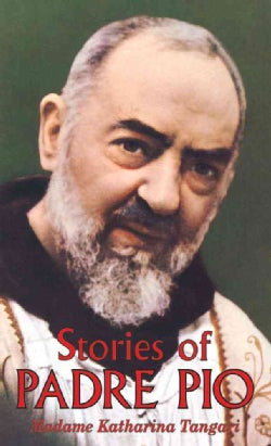 Stories of Padre Pio (Paperback)