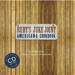 Ruby's Juke Joint Americana Cookbook