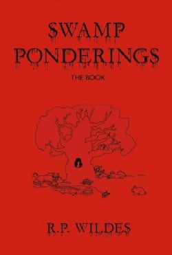 Swamp Ponderings: The Book (Paperback)