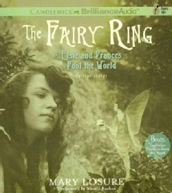 The Fairy Ring: Or Elsie and Frances Fool the World (CD-Audio)