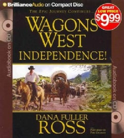 Wagons West Independence! (CD-Audio)