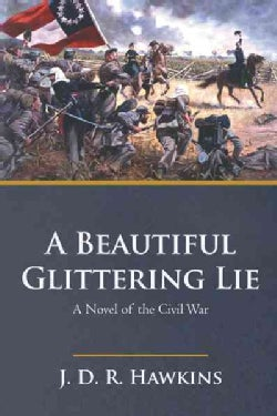 A Beautiful, Glittering Lie (Paperback)