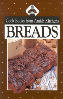 Breads: Cook Books from Amish Kitchens (Paperback)