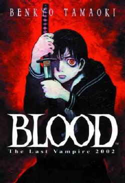 Blood the Last Vampire 2002 (Paperback)