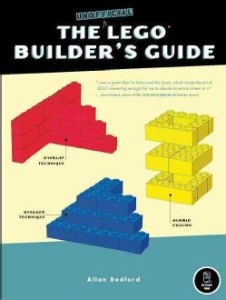 The Unofficial LEGO Builder`s Guide
