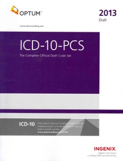 ICD-10-PCS 2013: The Complete Official Draft Code Set (Paperback)