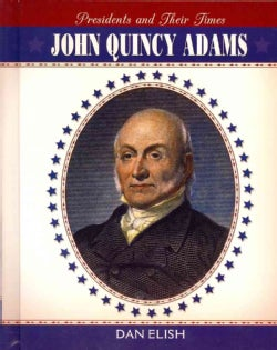 John Quincy Adams (Hardcover)