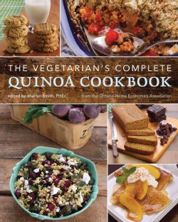 The Vegetarian's Complete Quinoa Cookbook (Paperback)