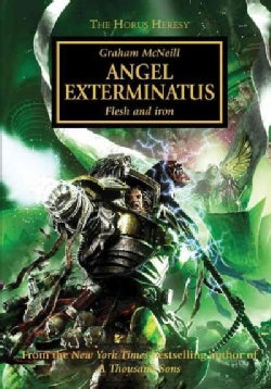 Angel Exterminatus: Flesh and Iron (Paperback)