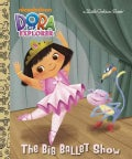 The Big Ballet Show (Hardcover)