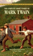 The Complete Short Stories of Mark Twain (Paperback)