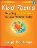 Kids' Poems: Teaching First Graders to Love Writing Poetry (Paperback)