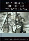 Kaia, Heroine of the 1944 Warsaw Rising (Hardcover)