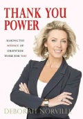 Thank You Power: Making the Science of Gratitude Work for You (Hardcover)