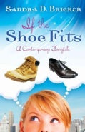 If the Shoe Fits: A Contemporary Fairy Tale (Paperback)