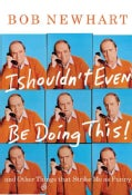 I Shouldn't Even Be Doing This!: And Other Things That Strike Me As Funny (Hardcover)