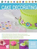 The Complete Photo Guide to Cake Decorating (Paperback)