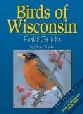 Birds Of Wisconsin: Field Guide (Paperback)