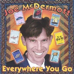 Joe McDermott - Everywhere You Go