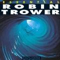 Robin Trower - Essential Robin Trower