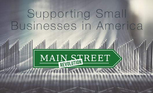 Supporting Small Businesses in America - MAIN STREET REVOLUTION