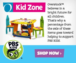 PBS KIDS - O Kid Zone - Overstock™ believes in a bright future for all children. That's why a percentage from the sale of these items goes toward helping to support PBS KIDS. Shop Now