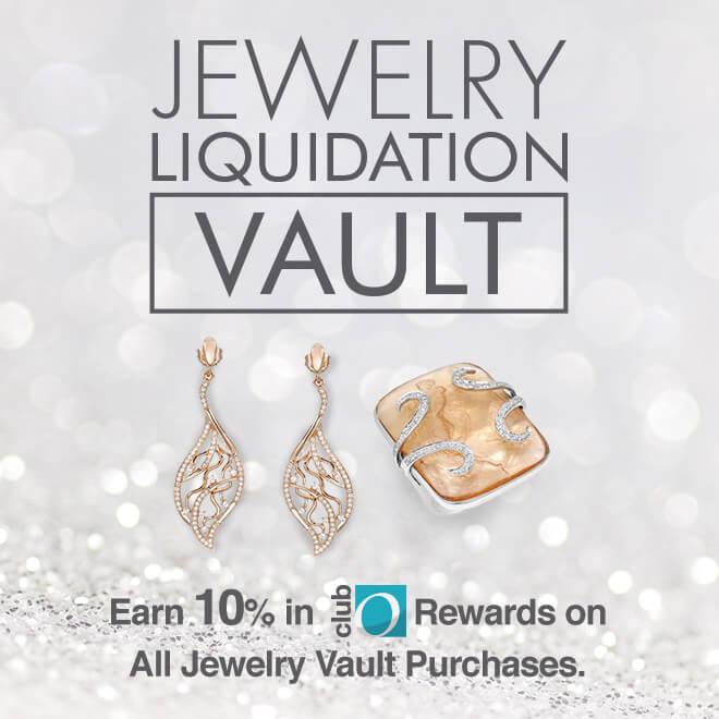 Jewelry Liquidation Vault Earn 10% in Club O Rewards